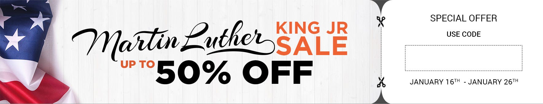 MARTIN LUTHER KING JR SALE - Up to 50% Off